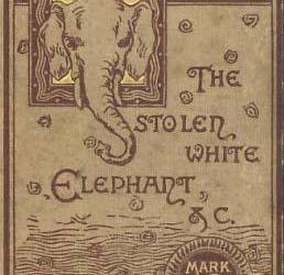 Mark Twain's The Stolen White Elephant – Free Release Through The Classic Tales Podcast