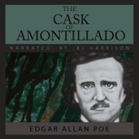 "Edgar Allan Poe's ""The Cask of Amontillado"" Free Release Through The Classic Tales Podcast"